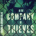 In the Company of Thieves | Michael Berrier
