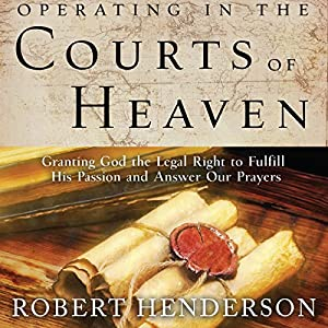 Operating in the Courts of Heaven Audiobook