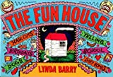 The Fun House (0060962283) by Barry, Lynda