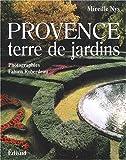echange, troc Mireille Nys, Fabien Roberdeau - Provence, terre de jardins