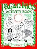 Pagan Kids' Activity Book (0969606699) by Amber K