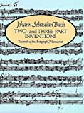 Two and Three-Part Inventions (Pierpont Morgan Library Music Manuscript Reprint Series) (0486219828) by Johann Sebastian Bach