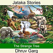 The Strange Tree Audiobook by Dhruv Garg Narrated by Rahul Garg