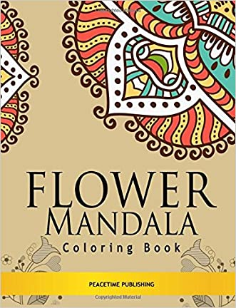 Flower Mandala Coloring Book: Stress Relieving Mandalas Design : Coloring Books For Adults, Meditation Coloring Book for adult (Volume 2)