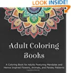 Adult Coloring Books: A Coloring Book...