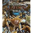 Louisiana Seafood Bible, The: Crabs