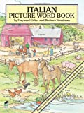 Italian Picture Word Book (Dover Children's Language Activity Books)