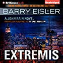 Extremis: John Rain, Book 5 Audiobook by Barry Eisler Narrated by Barry Eisler