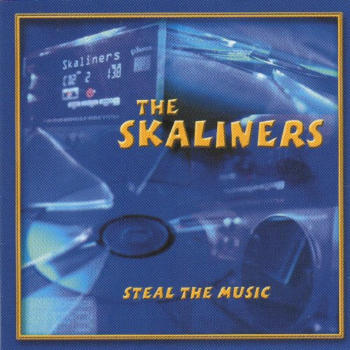 The Skaliners - Steal The Music (2005) [FLAC] Download