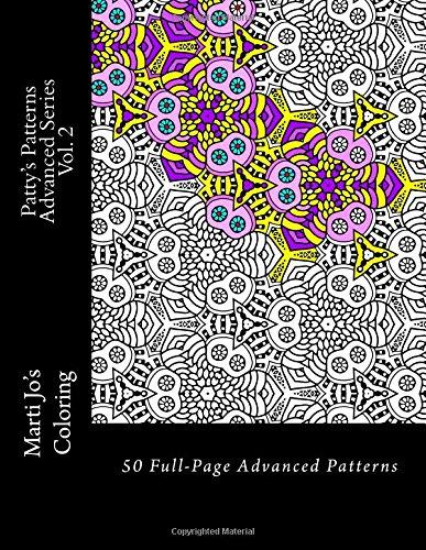 Patty's Patterns - Advanced Series Vol. 2: Advanced Patterns Coloring Book