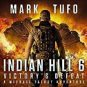 Victory's Defeat   Mark Tufo