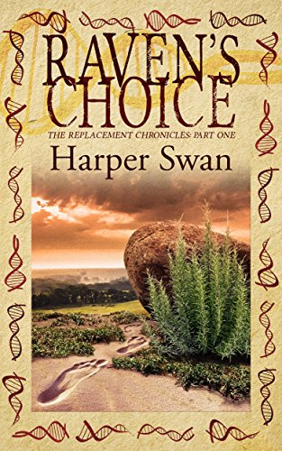 Historical Fiction Alert! What is the connection between Neanderthals and early Humans?  Discover Raven's Choice (The Replacement Chronicles Book 1) by Harper Swan
