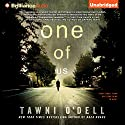 One of Us (       UNABRIDGED) by Tawni O'Dell Narrated by Nick Podehl, Amy McFadden