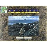 Urdaibai - reserva de la biosfera (Urdaibaiko Biosfera Erreserba)