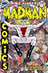The Complete Madman Comics Volume 1:...