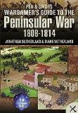 Wargamer's Scenarios: The Peninsular War 1808 - 1814