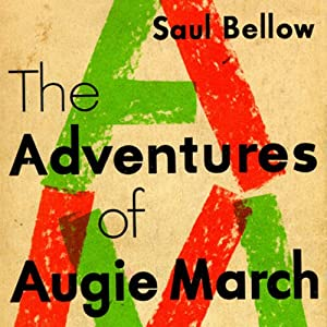 The Adventures of Augie March Audiobook