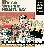 I'd Go with the Helmet, Ray