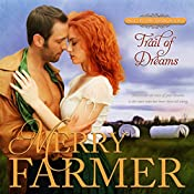 Trail of Dreams: Hot on the Trail, Book 4 | Merry Farmer