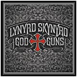 God And Guns Lynyrd Skynyrd