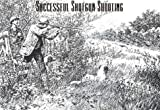 Successful Shotgun Shooting (1568331649) by Andrew Montague