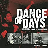 Acquista Dance of Days: Two Decades of Punk in the Nation