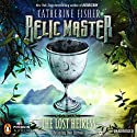 Relic Master: The Lost Heiress, Book 2 (       UNABRIDGED) by Catherine Fisher Narrated by Dan Bittner
