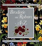 echange, troc Tutti Frutti - Broderie au Ruban de A-Z