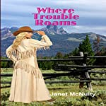 Where Trouble Roams: A Mellow Summers Paranormal Mystery, Book 6 | Janet McNulty