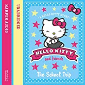 The School Trip: Hello Kitty and Friends, Book 2 | Linda Chapman, Michelle Misra