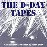 img - for The D-Day Tapes: An Oral History book / textbook / text book