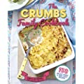 The CRUMBS Family Cookbook - 150 really quick and very easy recipes