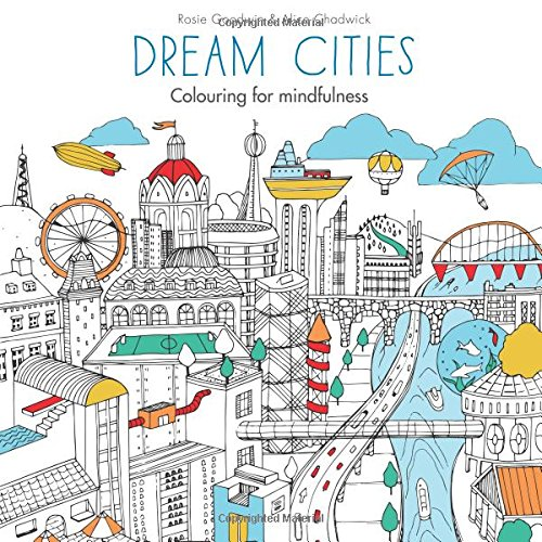 Dream Cities: Colouring for Mindfulness