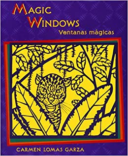 Magic Windows/Ventanas mágicas (English and Spanish