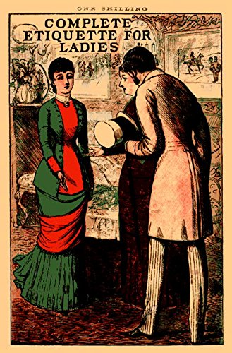 Complete Etiquette for Ladies (Old House)