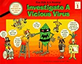 Investigate a Vicious Virus: Book 1 (Five Kids & a Monkey)