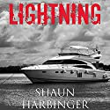 Lightning: Fighting the Living Dead: Undead Rain, Book 3 Audiobook by Shaun Harbinger Narrated by Brian Grey