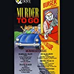 Murder to Go: Murder Mysteries | Sara Paretsky,Barbara Paul,Wendy Hornsby,Elizabeth Peters,Marcia Muller,Bill Pronzini,Joan Hess,Nancy Pickard