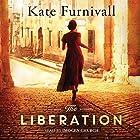 The Liberation Hörbuch von Kate Furnivall Gesprochen von: Imogen Church