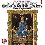 Quand un roi perd la France (Les rois maudits 7) | Maurice Druon