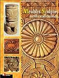 echange, troc Jean Crochemore - Meubles sculptés : motifs traditionnels