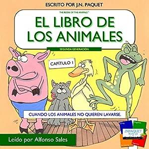 El libro de los animales - Capítulo 1 (Segunda Generación) [The Book of Animals - Chapter 1 (Second Generation)] Audiobook