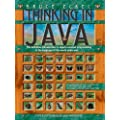 Thinking in Java (4th Edition) 4th (fourth) Edition by Eckel, Bruce published by Prentice Hall (2006)