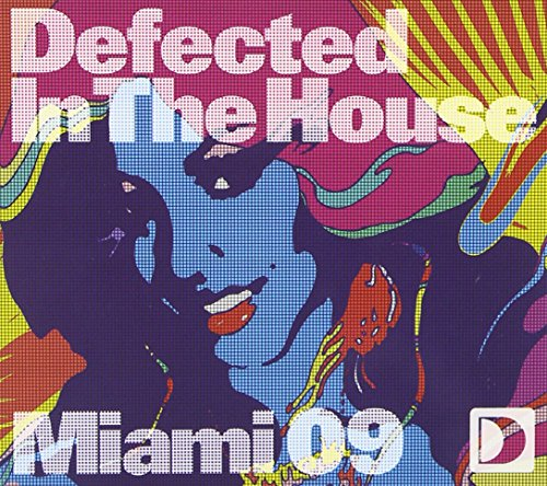 09 - Defected In The House: Miami 09 - Zortam Music