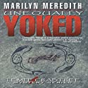 Unequally Yoked Audiobook by Marilyn Meredith Narrated by Cynthia Wallace