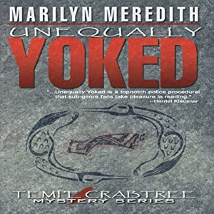 Unequally Yoked | [Marilyn Meredith]