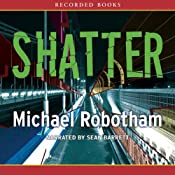 Shatter | [Michael Robotham]