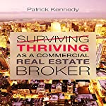 Thriving as a Commercial Real Estate Broker   Patrick Kennedy
