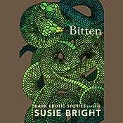 Bitten: Dark Erotic Stories | [Susie Bright]
