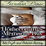 Homecomings: Memorial Day: Sexy Shorts for a Long Holiday Weekend, Book 1 | Tobi Doyle,Rebecca Barray